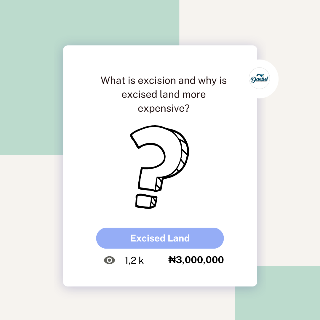 What is Land excision in Lagos and why is excised land more expensive