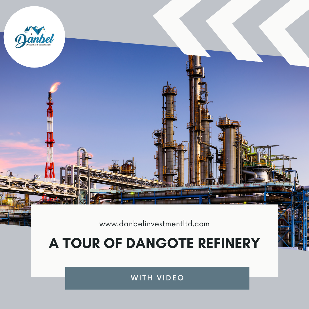 dangote refinery tour with Danbel Properties and Investments Limited
