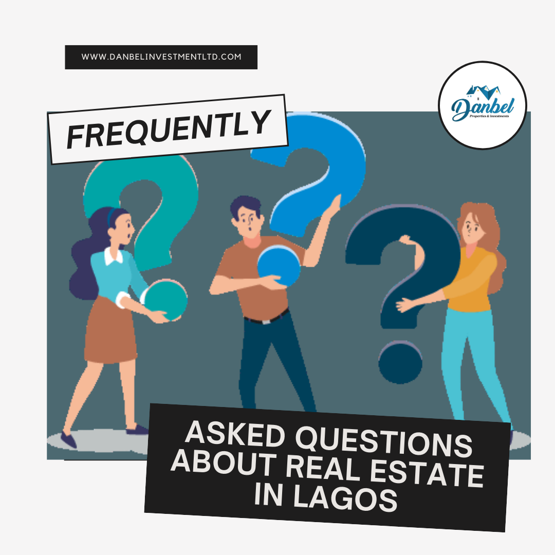 Frequently asked questions about real estate in Lagos State, Nigeria