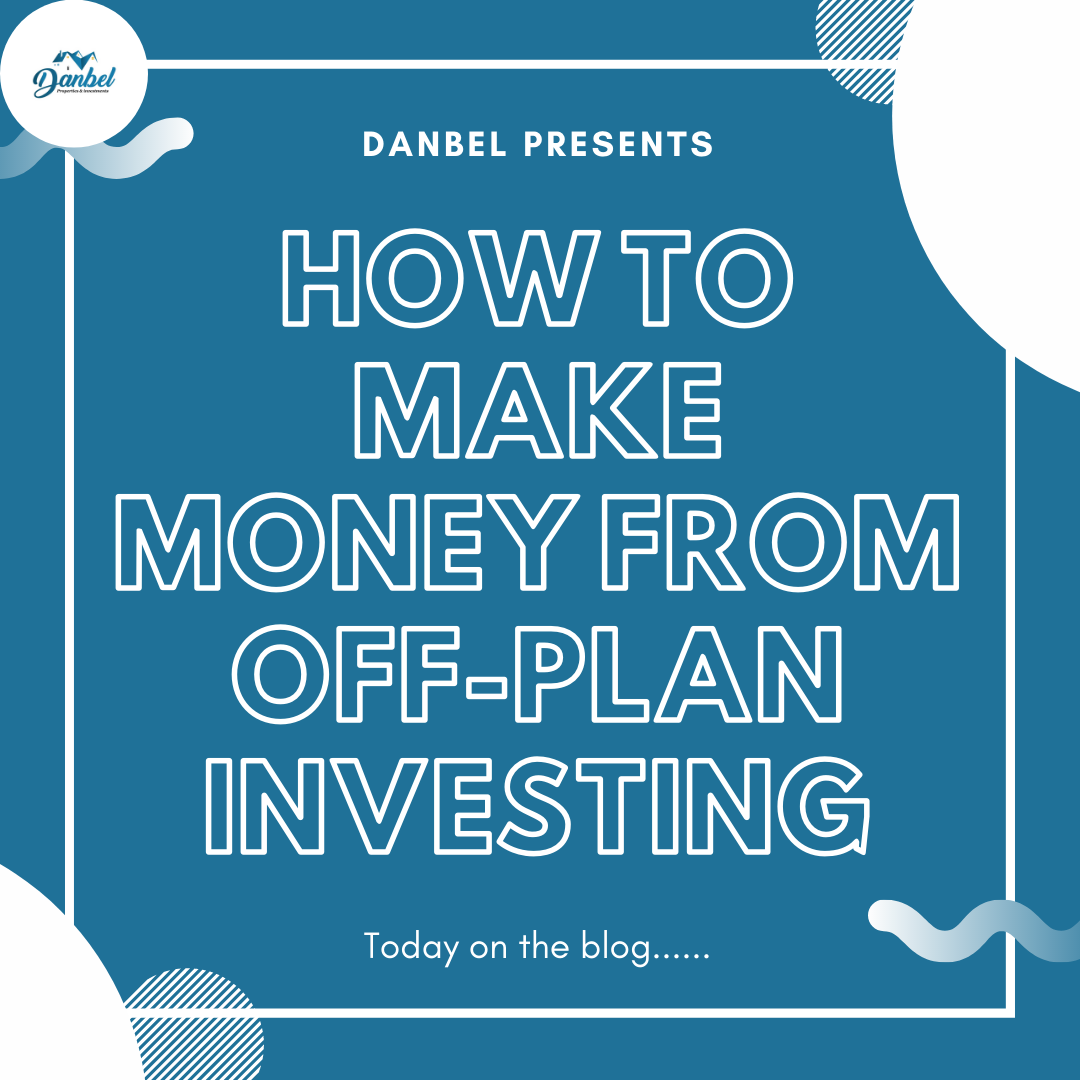 making money from off plan investing in Nigeria